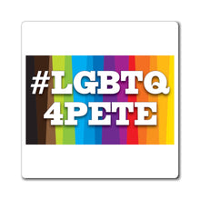 Load image into Gallery viewer, #LGBTQ4Pete Hastag Magnet - Boot Edge Edge Merch