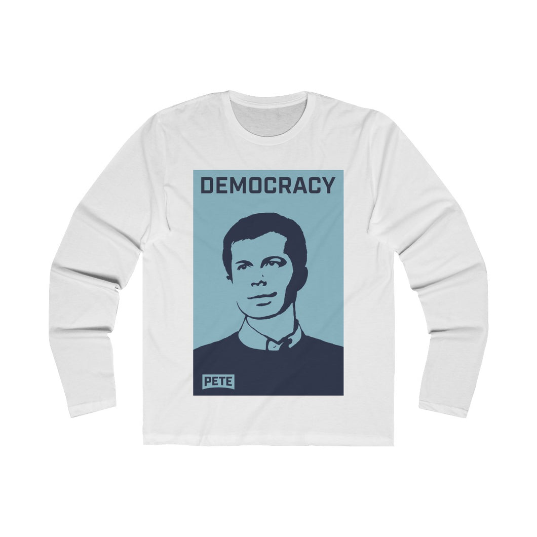 Pete Buttigieg Democracy Long Sleeve Crew Tee