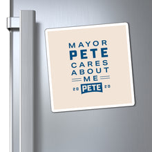 Load image into Gallery viewer, Mayor Pete Cares About Me Magnet - Boot Edge Edge Merch