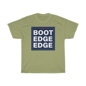 Boot Edge Edge T-Shirt - Boot Edge Edge Merch