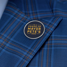 Load image into Gallery viewer, I'm a Friend Of Mayor Pete Lapel Pin
