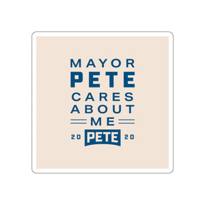 Mayor Pete Cares About Me Sticker