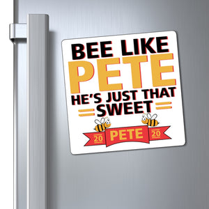 Bee Like Pete, He's Just That Sweet. Magnet - Boot Edge Edge Merch