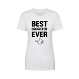 BEST DAUGHTER EVER T-SHIRTS