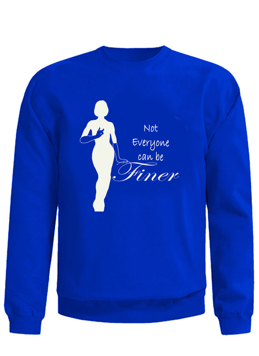 Christmas Eve Zeta Phi Beta Royal Not Everyone Can Be Finer Sweatshirt
