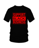 Support Black Business Square Design T-Shirts