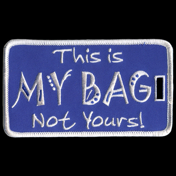 PBS This Is My Bag Not Yours Luggage Tag