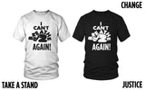 I Can't Breathe.....Again T-Shirts
