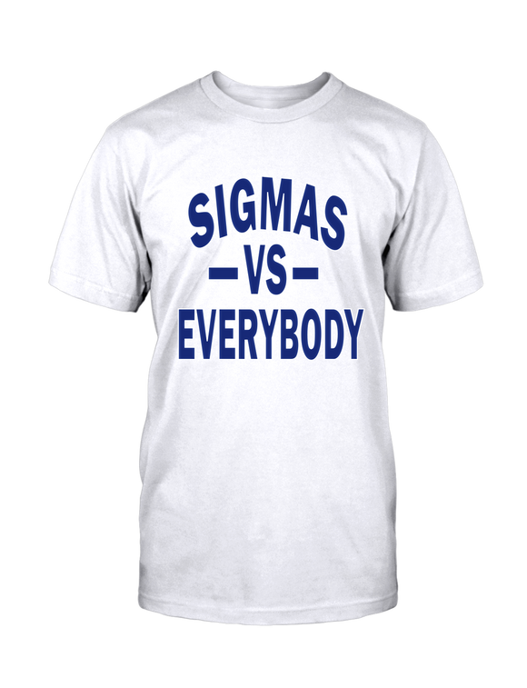 Sigmas VS Everybody