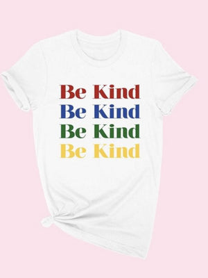 Be kind tee in Rainbow —-