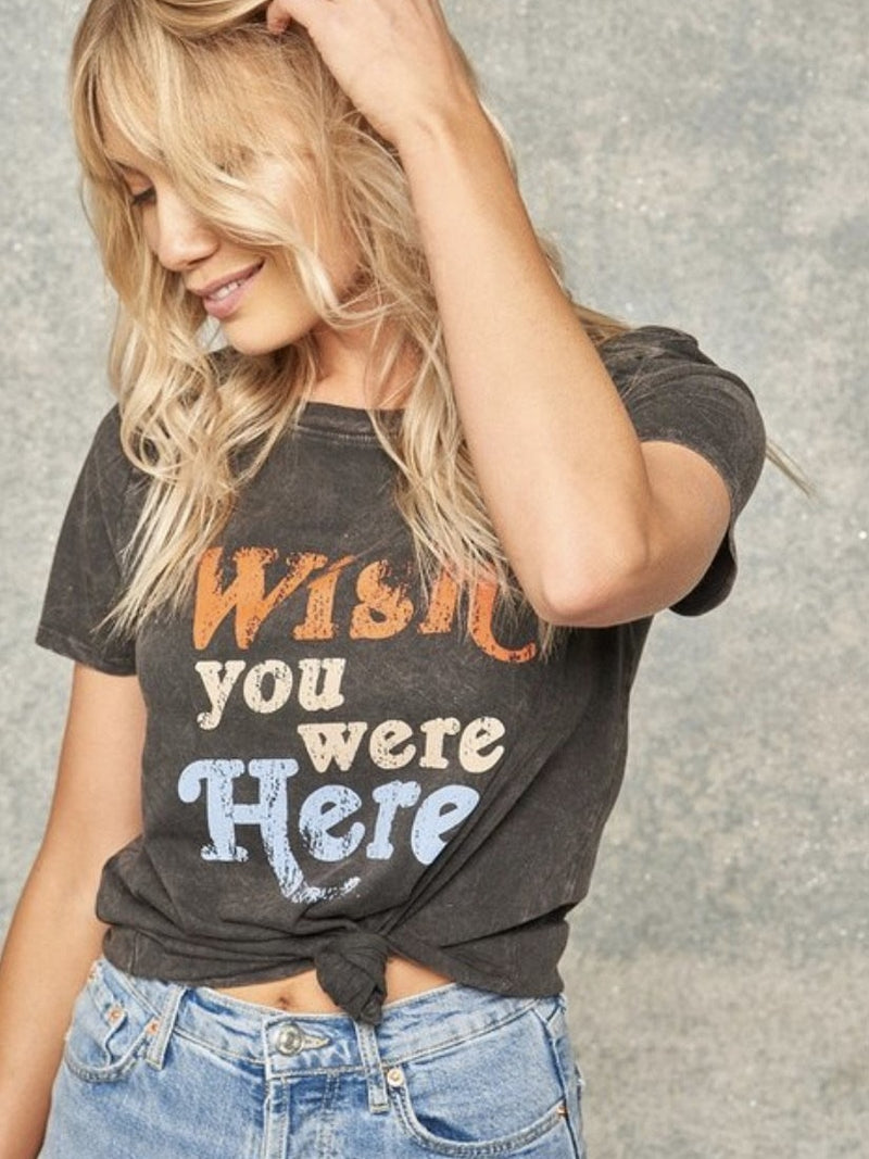 Wish you were here graphic tee