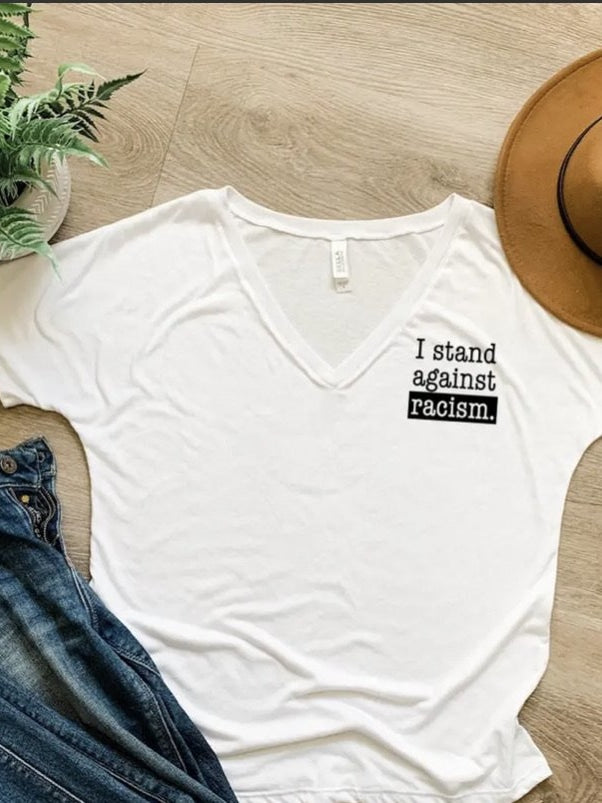 I stand against racism tee