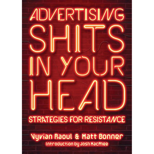 Advertising Shits in Your Head - Vyvian Raoul & Matt Bonner