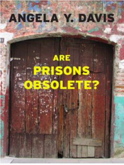 Are Prisons obsolete by Angela Davis