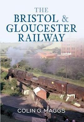 The Bristol and Gloucester Railway