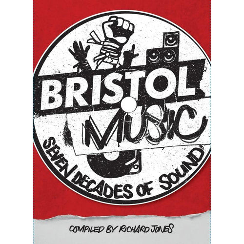 Bristol Music - Seven Decades of Sound