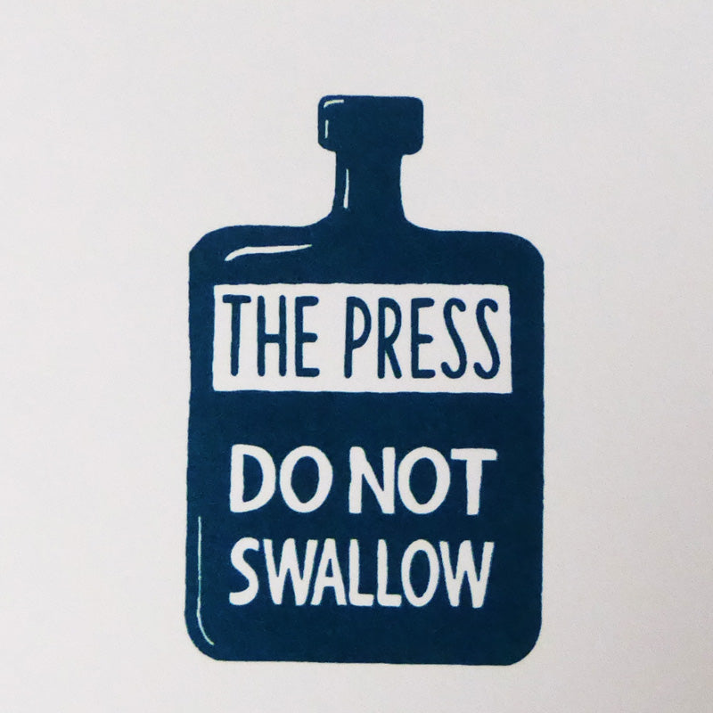 The Press - Do Not Swallow