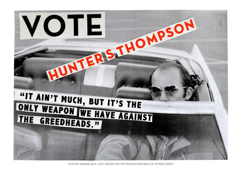 Vote Hunter Thompson