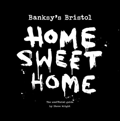 stokes_croft_china_book_Banksy's_Bristol_home_sweet_home