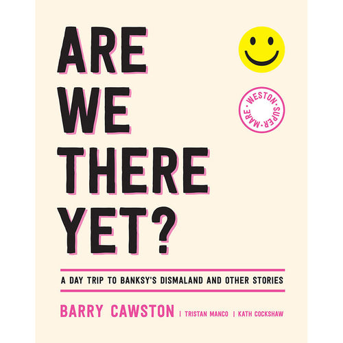 Are We There Yet? - Barry Cawston