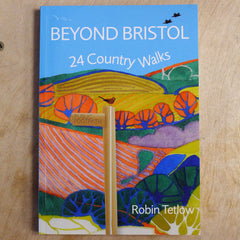 Beyond Bristol, 24 country walks - By Robin Tetlow