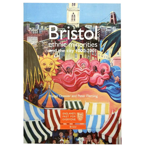 Bristol ethnic minorities and the city 1000-2001
