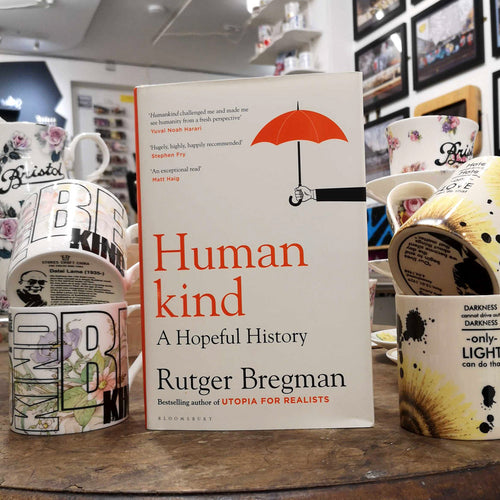 Human Kind: A Hopeful History - Rutger Bregman