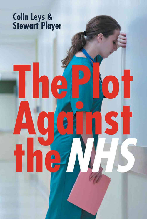 Plot Against The NHS