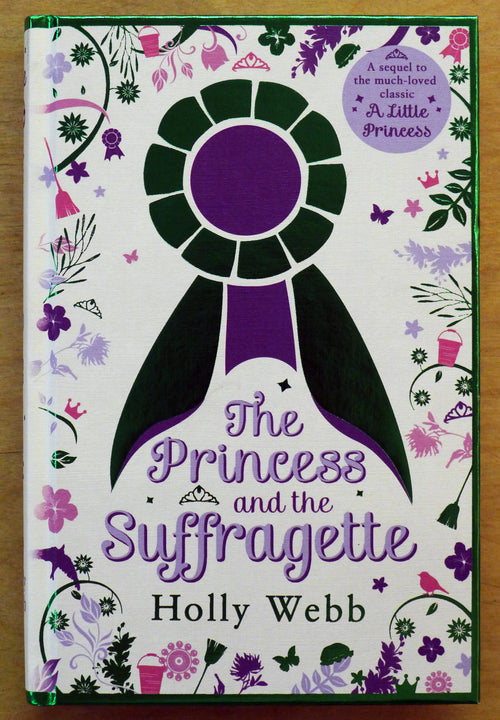 The Princess and the Suffragette - by Holly Webb