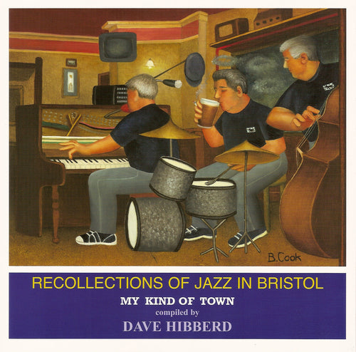 Recollections of Jazz in Bristol- David Hibberd