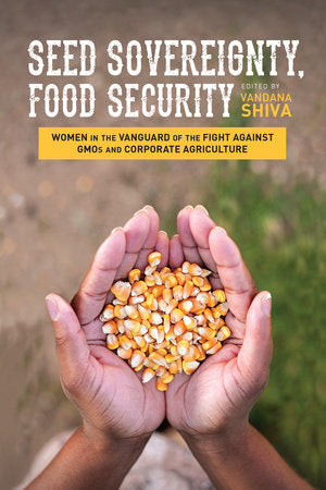 Seed Sovereignity, Food Security