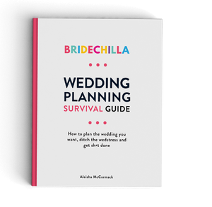 Bridechilla - Bridechilla Wedding Planning Survival Guide