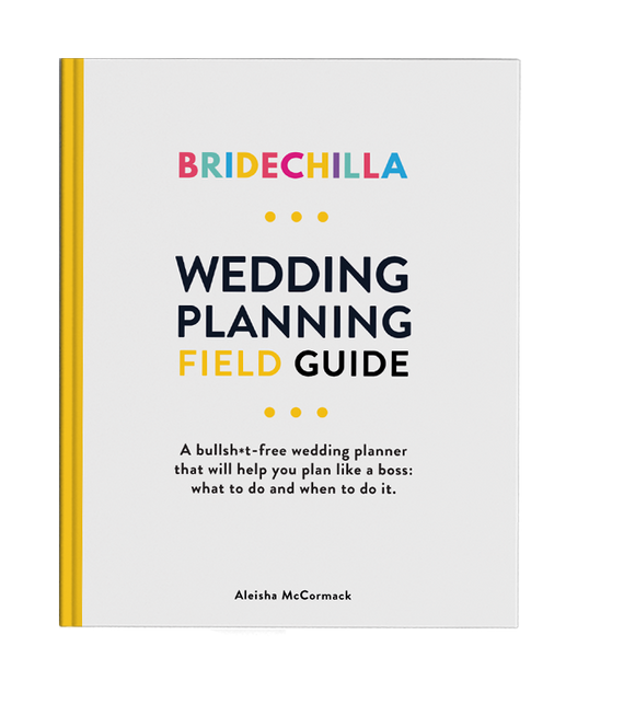 Bridechilla - Bridechilla Wedding Planning Field Guide