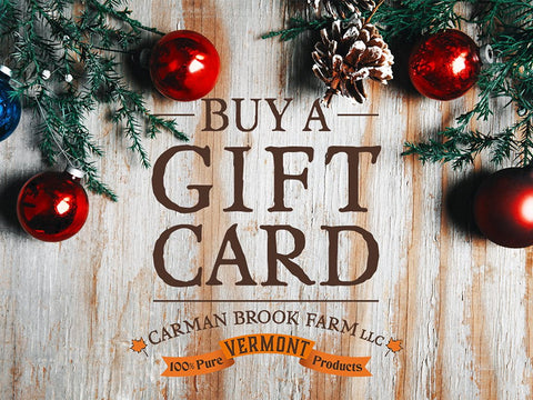 Gift cards for gift giving from the Carman Brook Farm.