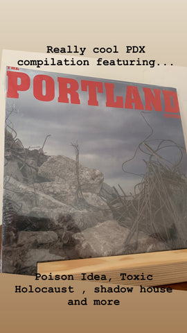 "The Portland Edition 12"" LP Compilation ( NEW/Sealed) (Poison Idea, Toxic Holocaust)"