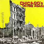 "Various Artists V/A ‎– Chicago's On Fire Again 7"" ( Los Crudos / Charles Bronson / Kung Fu Rick )"