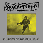 "SMOGTOWN ""Fuhrers of the New Wave"" 20th Anniversary LP #'d w/ PATCH"