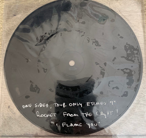 "ROCKET FROM THE CRYPT ""I Flame You"" 7"" TOUR ONLY // ETCHED 1-SIDED"
