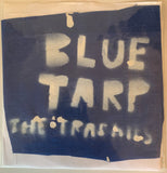 "The TRASHIES ""Blue Tarp"" 7"" Record GONER Garage"