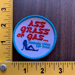 Ass Grass or Gas embroidered patch NOS