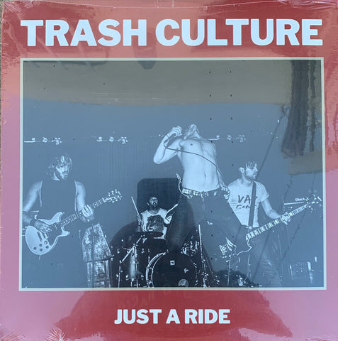 "TRASH CULTURE  Just a Ride 12"" NEW"