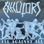 "EXECUTORS ""All Against All"" LP"