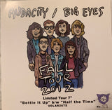 "Audacity / Big Eyes Tour split 7"" Volar Burger Records"