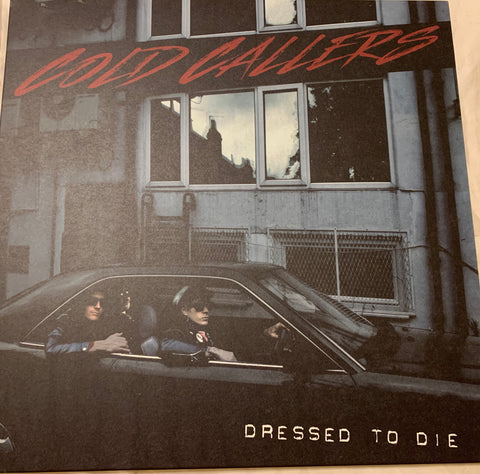 Cold Callers - Dressed to Die LP // No Front Teeth Records