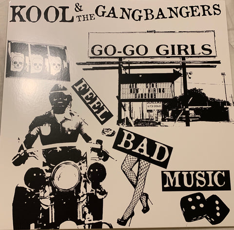 Kool & The GangBangers - Feel Bad Music // No Front Teeth Records