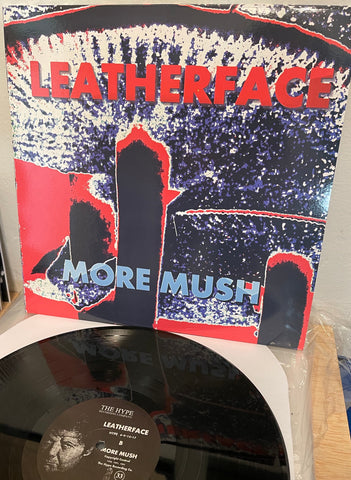 LEATHERFACE More Mush LP (unplayed/nr mint)