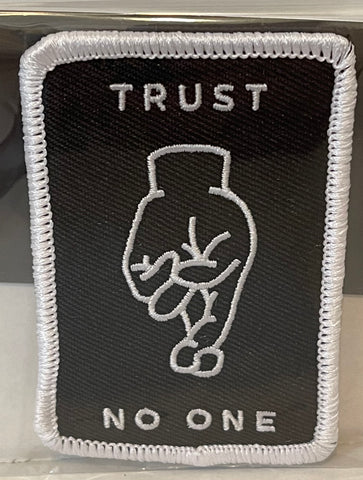 TRUST NO ONE embroidered patch 3""