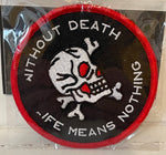 WITHOUT DEATH embroidered patch 3""