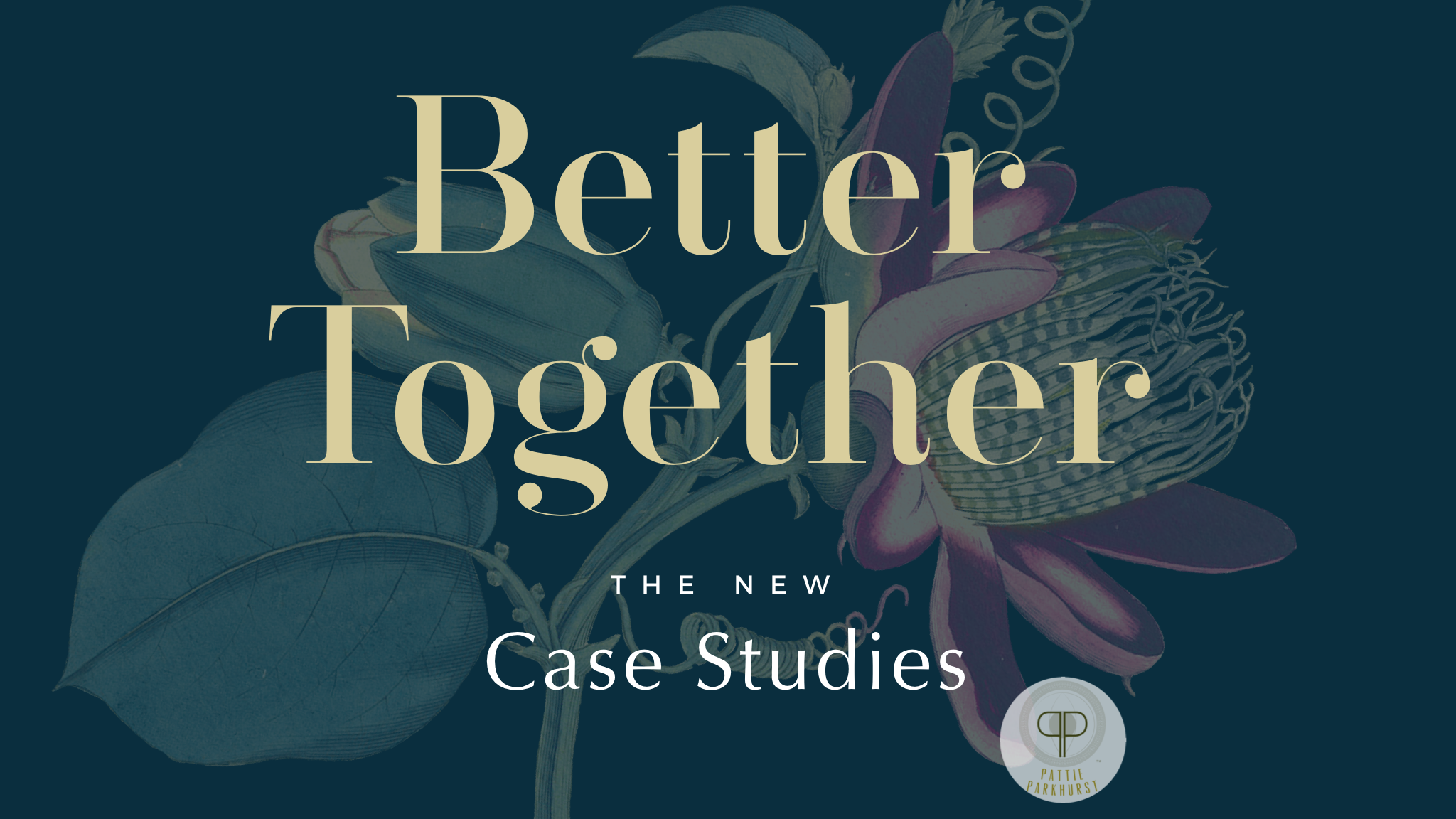 Better Together: The New Case Studies Day 6