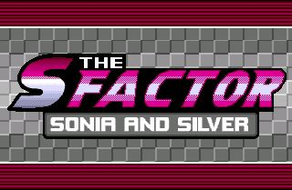 The S Factor Sonia And Silver SEGA MegaDrive
